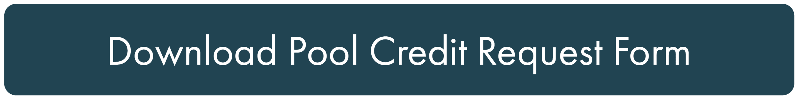 Download Pool Credit Request Form Opens in new window